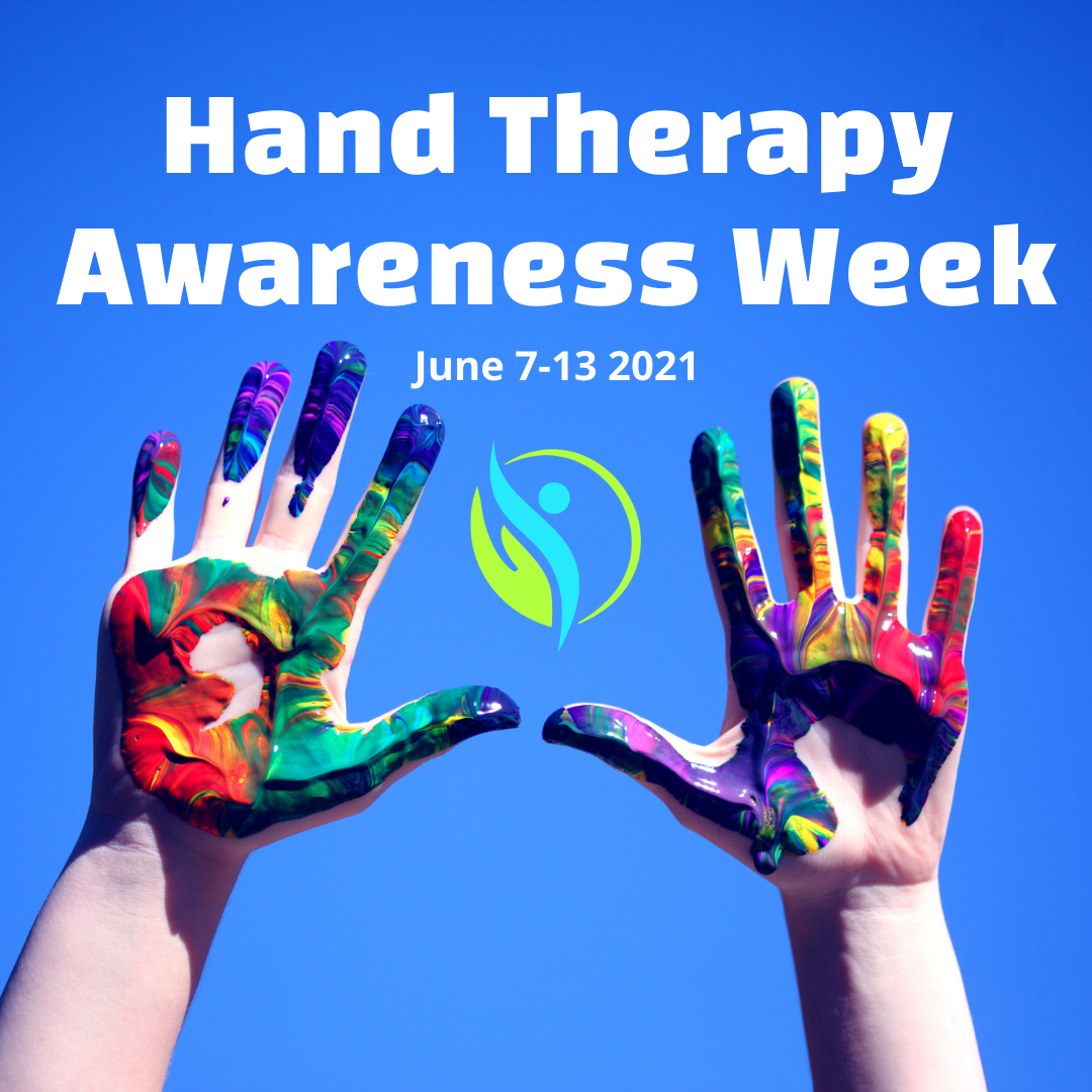Hand Therapy Awareness Week 2021